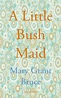 a little bush maid ebook