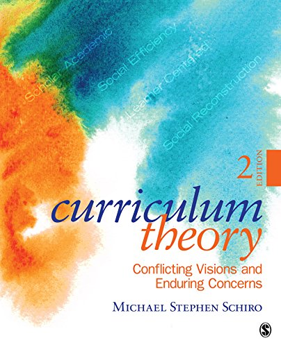 curriculum theory conflicting visions and enduring concerns ebook pdf