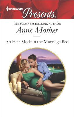 an heir made in the marriage bed anne mather epub