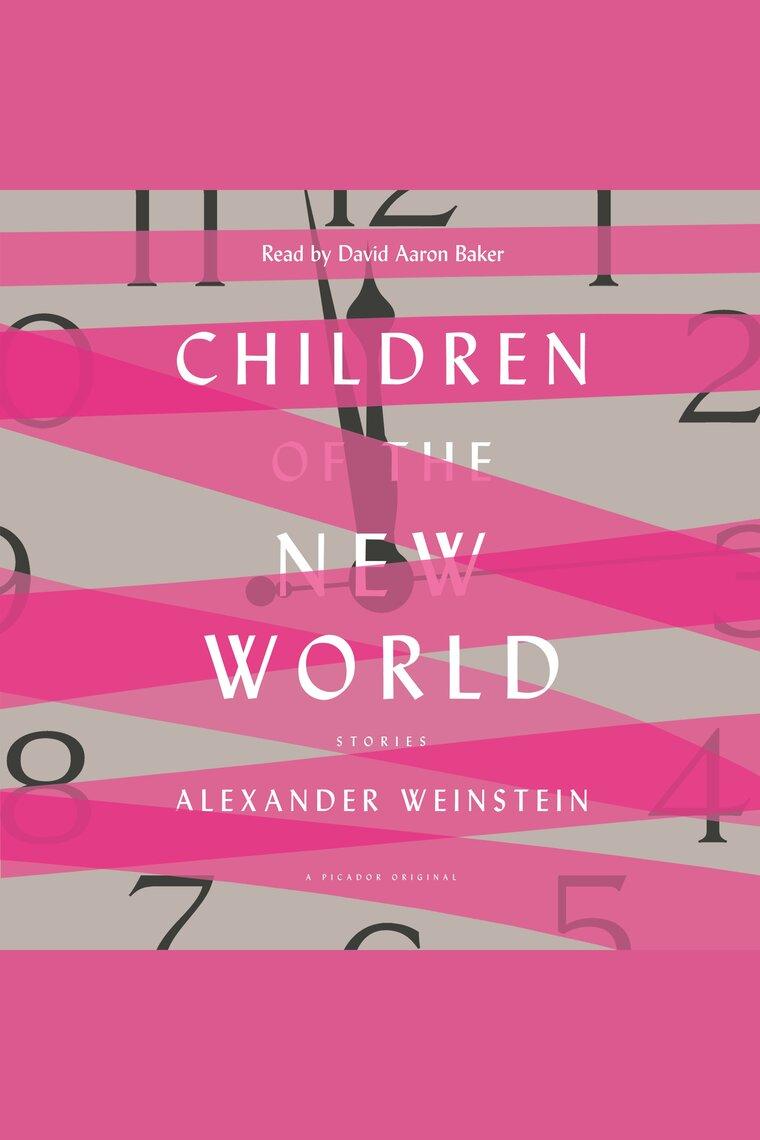 children of the new world stories by alexander weinstein epub