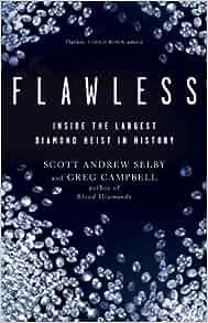 flawless inside the largest diamond heist in history ebook
