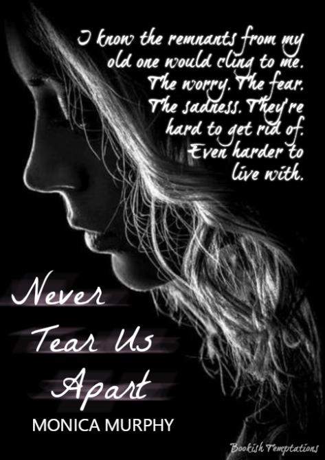 never tear us apart monica murphy epub