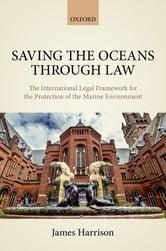 saving the oceans through law harrison ebook