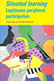 situated learning legitimate peripheral participation ebook